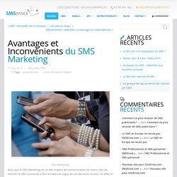 Avantages et Inconvénients du SMS Marketing ← SMSEnvoi.com
