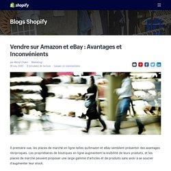 Vendre sur Amazon et eBay : Avantages et Inconvénients — Marketing