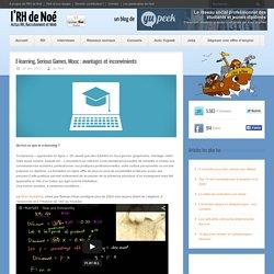 E-learning, Serious Games, Mooc : avantages et inconvénients
