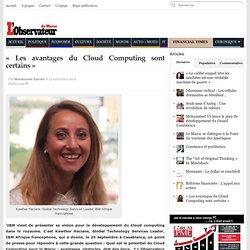 « Les avantages du Cloud Computing sont certains » - L'observateur du Maroc - Mohammed Zainabi