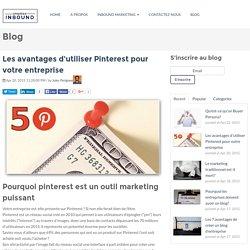 Les avantages d'utiliser Pinterest pour votre entreprise