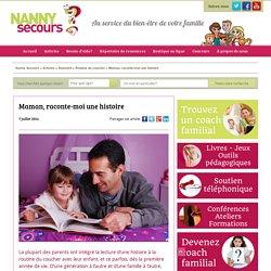 5 avantages à raconter une histoire le soir - Hélène Fagnan - Nanny secours