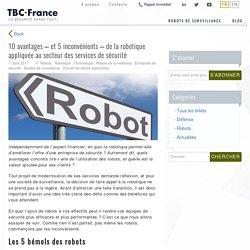 10 avantages de la robotique dans le secteur de la sécurité