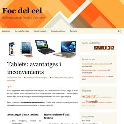 Tablets: avantatges i inconvenients de les tabletes en general