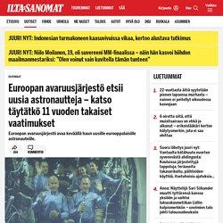 Euroopan avaruusjärjestö etsii uusia astronautteja – katso täytätkö 11 vuoden takaiset vaatimukset - Ulkomaat