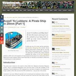 Avast! Ye Lubbers: A Pirate Ship in 28mm [Part 1]