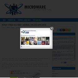 AVAST FREE 8.0.1489 + SERIAL VÁLIDO ATÉ 2038 ~ Microware