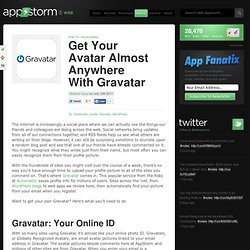Get Your Avatar Almost Anywhere With Gravatar