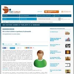 Des avatars animés et parlants à la demande