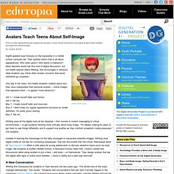 Avatars Teach Teens About Self-Image