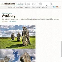 Avebury – Wiltshire, England - Atlas Obscura