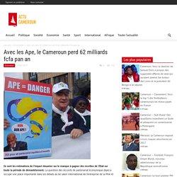 Avec les Ape, le Cameroun perd 62 milliards fcfa pan an - Actu Cameroun