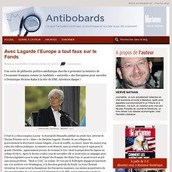 Avec Lagarde l'Europe a tout faux sur le Fonds