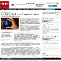 Avec Nest, Google fait un pas de plus dans le hardware