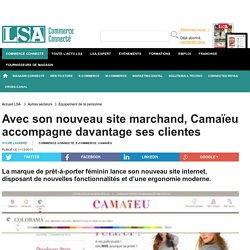 Avec son nouveau site marchand, Camaïeu...