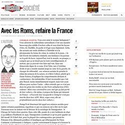 Avec les Roms, refaire la France