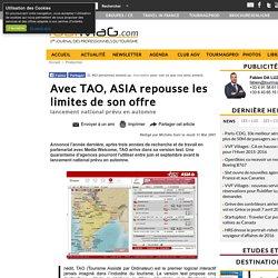 Avec TAO, ASIA repousse les limites de son offre