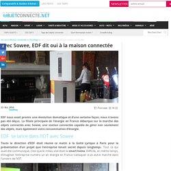 Avec Sowee, EDF dit oui à la maison connectée