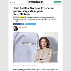 Heidi Avellan: Svenska krusbär är godare. Våga stå upp för jämställdheten.