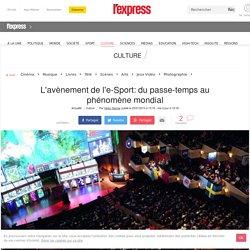 L'avènement de l'e-Sport: du passe-temps au phénomène mondial