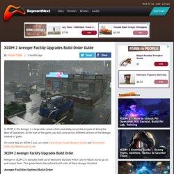 XCOM 2 Avenger Facility Upgrades Build Order Guide
