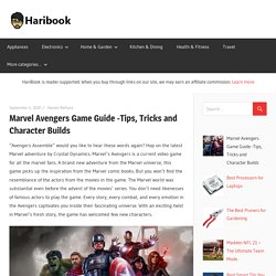 Marvel Avengers Game Guide -Tips, Tricks and Character Builds - Haribook