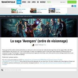 La saga 'Avengers' (ordre de visionnage) - Liste de 13 films