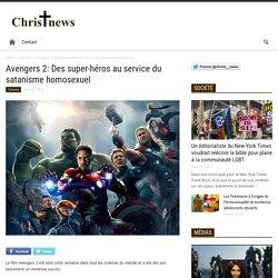 Avengers 2: Des super-héros au service du satanisme homosexuel - Christ News
