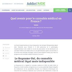 Quel avenir pour le cannabis médical en France