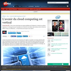 L'avenir du cloud computing est vertical - ZDNet