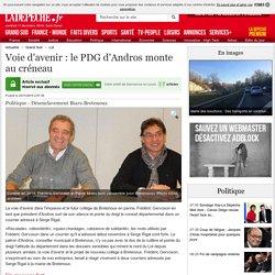Voie d'avenir : le PDG d'Andros monte au créneau - 25/11/2015 - ladepeche.fr