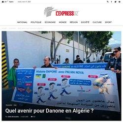 Quel avenir pour Danone en Algérie ?
