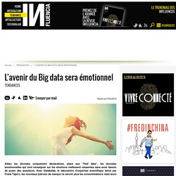 L'avenir du Big data sera émotionnel