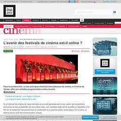 L'avenir des festivals de cinéma est-il online