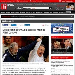 Quel avenir pour Cuba après la mort de Fidel Castro? - Amériques