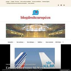 L'avenir d'Air France-KLM en temps de COVID-19 : une aide d'Etat pour quelle finalité? Pascal Simon-Doutreluingne,