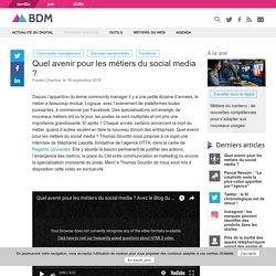 Quel avenir pour les métiers du social media ?