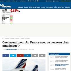 Quel avenir pour Air France avec ce nouveau plan stratégique ?