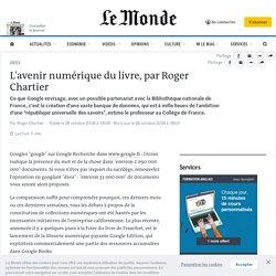 L'avenir numérique du livre, par Roger Chartier