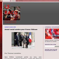 LE RACO: Avenir social sombre pour France Télécom