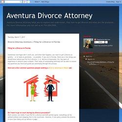 Aventura Divorce Attorney: Divorce Attorney Aventura