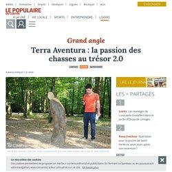 Terra Aventura : la passion des chasses au trésor 2.0 - Limoges (87000) - Le Populaire du Centre