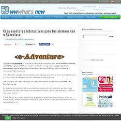 Crea aventuras interactivas para tus alumnos con e-Adventure