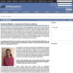 Aurélie de Mattéis : L'aventure de l'écriture collective