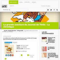 La grande aventure du Journal de Tintin - La chronique