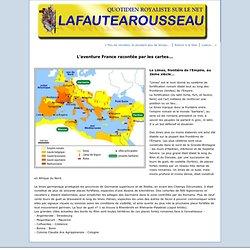 L'aventure France racontée par les cartes.... : LAFAUTEAROUSSEAU