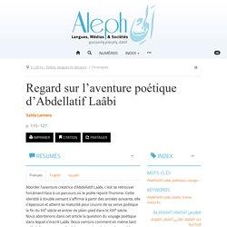 Regard sur l'aventure poétique d'Abdellatif Laâbi – Aleph
