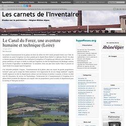 Le Canal du Forez, une aventure humaine et technique (Loire)
