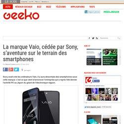 La marque Vaio, cédée par Sony, s'aventure sur le terrain des smartphones