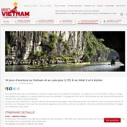 Aventure au Vietnam et Laos